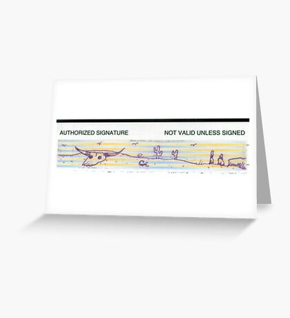 Not Valid Unless Signed (Financial Wasteland) Greeting Card