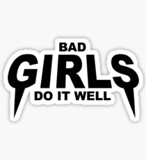 HIPSTER : BAD GIRLS DO IT WELL Sticker