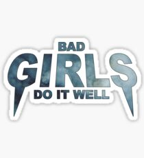 HIPSTER : BAD GIRLS DO IT WELL // Sticker