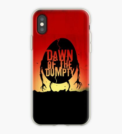 Dawn of the Dumpty - iPhone Edition iPhone Case