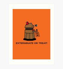 Exterminate or Treat - Full Color Art Print