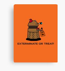 Exterminate or Treat - Full Color Canvas Print