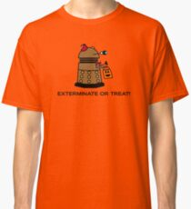 Exterminate or Treat - Full Color Classic T-Shirt