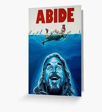 The Big Lebowski Abide Jaws Greeting Card