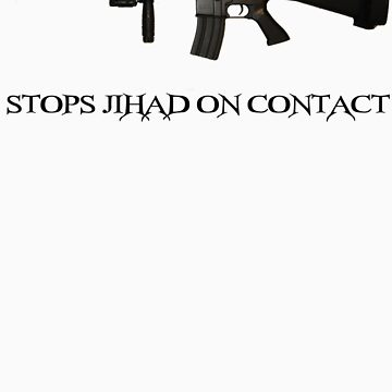Stops Jihad on Contact - M4 by DragonLantern