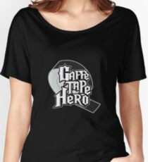 Gaffe Tape Hero Women's Relaxed Fit T-Shirt
