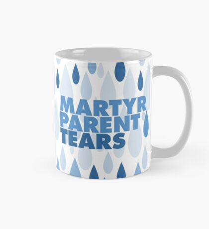 MARTYR PARENT TEARS Mug