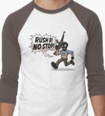 Rush B! No Stop! T-Shirt