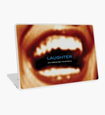 Laughter Oxygenates Your Soul Laptop Skin