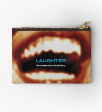 Laughter Oxygenates Your Soul Studio Pouch