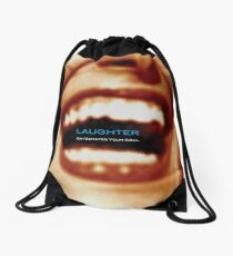 Laughter Oxygenates Your Soul Drawstring Bag