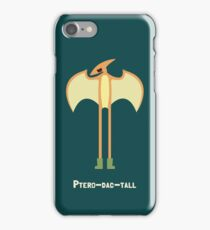 Ptero-dac-tall iPhone Case/Skin
