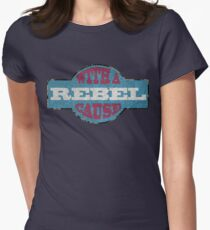 Rebel with a cause Women's Fitted T-Shirt