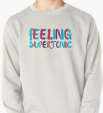 Feeling supertonic. Pullover
