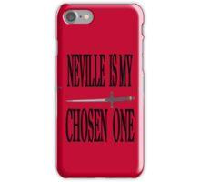 Neville is My Chosen One iPhone Case iPhone Case/Skin