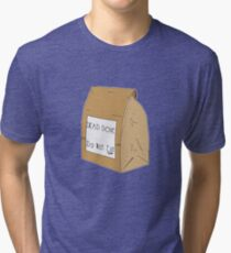 DEAD DOVE- Do Not Eat Tri-blend T-Shirt