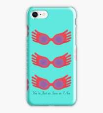 You're Just As Sane As I Am iPhone Case/Skin