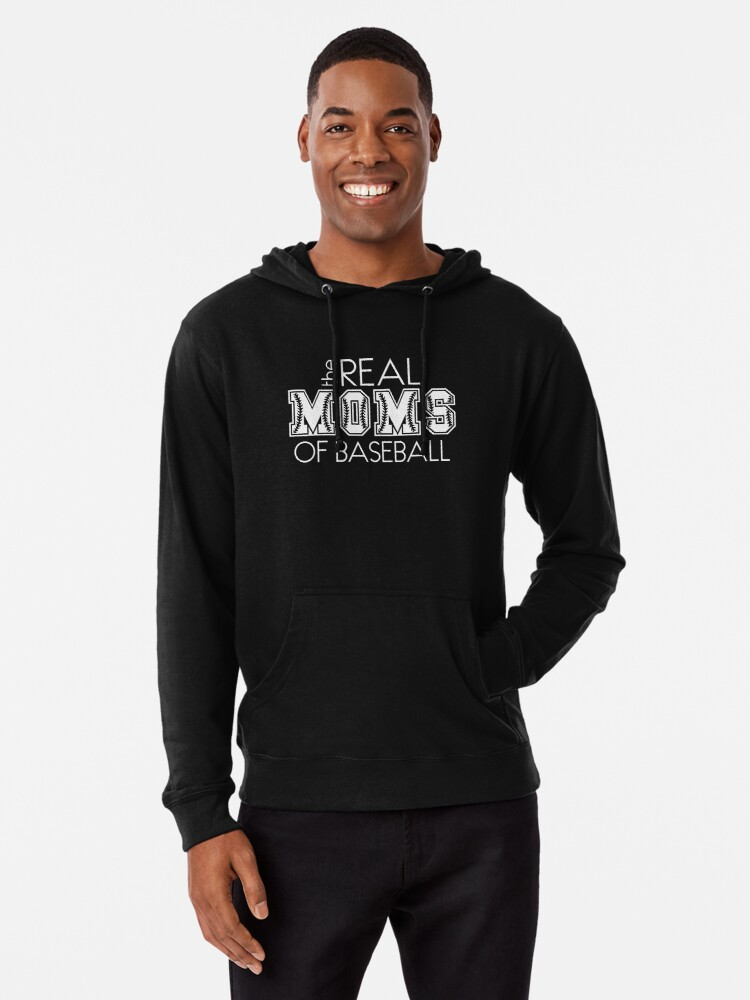 Gameday The Real Moms Of Baseball Cute Baseball Mom Lightweight Hoodie By Sportsfamstudio Redbubble