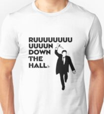 """Ruuuun down the hall"" T-Shirt"