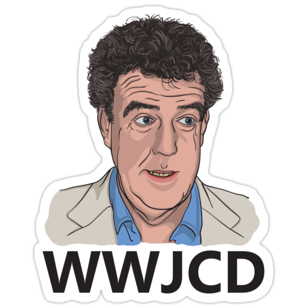 What Would Jeremy Clarkson Do? by ToddWilhelm