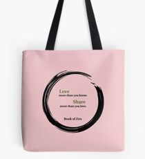 Life Quote About Love Tote Bag