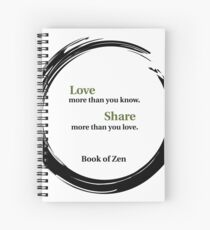 Life Quote About Love Spiral Notebook