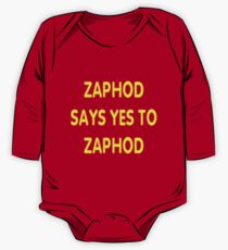 Zaphod says YES to Zaphod One Piece - Long Sleeve