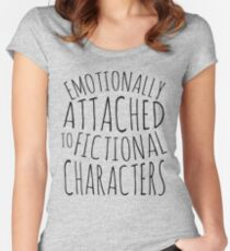 emotionally attached to fictional characters #black Women's Fitted Scoop T-Shirt