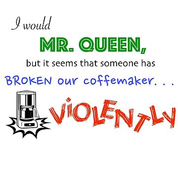 Someone has broken our coffeemaker... VIOLENTLY by mustang1