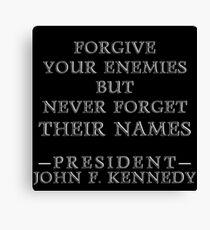 Forgive Your Enemies Canvas Print