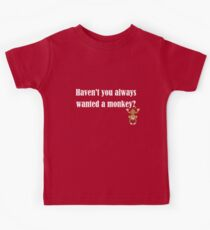 Haven't you always wanted a monkey? - Light Text Kids Clothes