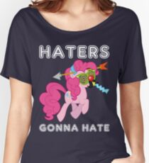 Pinkie Pie haters gonna hate with Text Women's Relaxed Fit T-Shirt