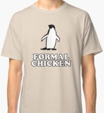 Penguin (Formal Chicken) Classic T-Shirt