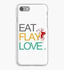Eat. Flay. Love. iPhone Case/Skin