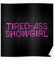 Neon Shop: At Least I Am A Showgirl! Poster