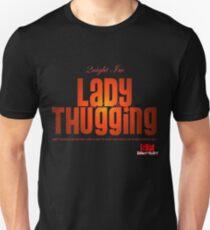 "2night im LADY THUGGIN ........ ""heels up"" Unisex T-Shirt"