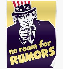 No Room For Rumors -- Uncle Sam Poster Poster