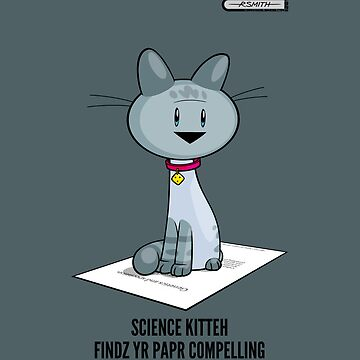Science Kitteh is reviewing your latest paper by drawingbusiness