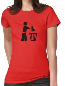 Bin your guns Womens Fitted T-Shirt