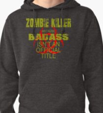badass zombie killer  Pullover Hoodie