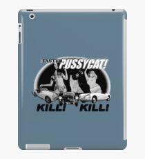 faster pussycat! kill! kill! iPad Case/Skin