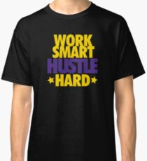 Work Smart Hustle Hard- Lakers Classic T-Shirt