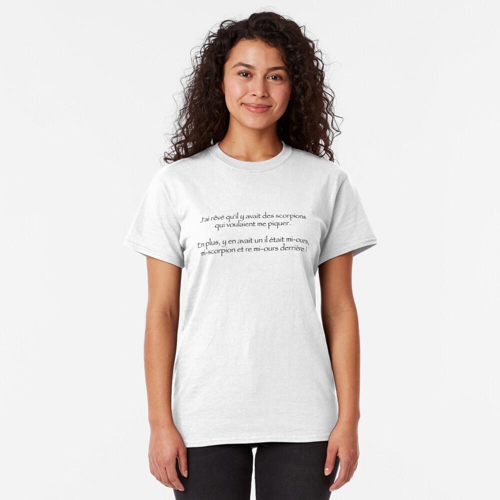 T-shirt classique «J'ai rêvé qu'il y avait des scorpions»