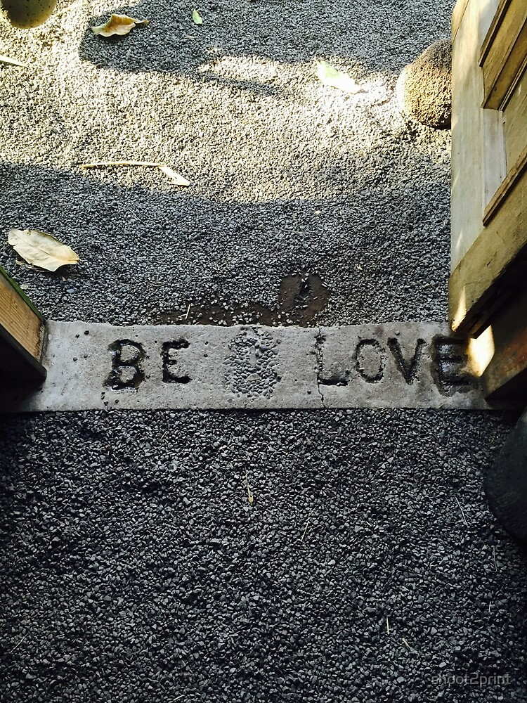 Be Love by shoot2print