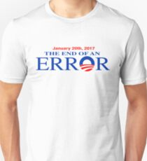 Barack Obama-The End of an Error T-Shirt