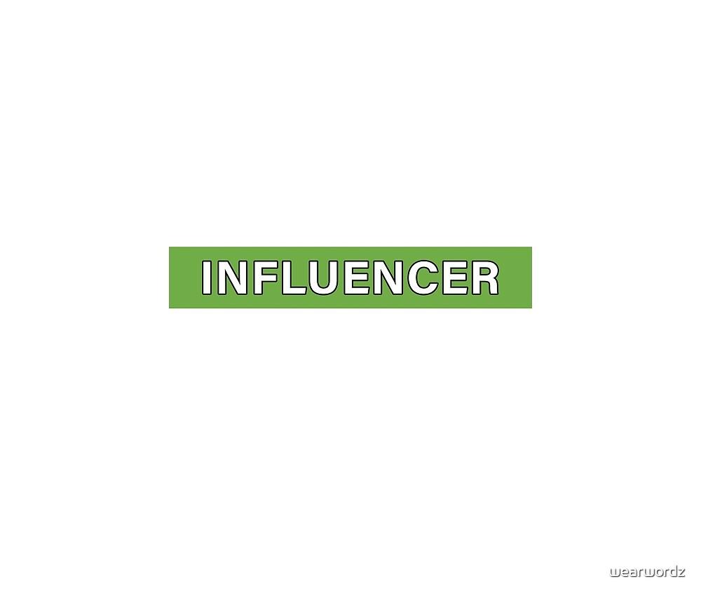 Influencer von wearwordz