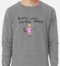 Buffy wird heute Abend Patrol Farbe Leichtes Sweatshirt