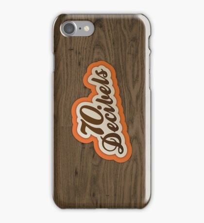 70 Decibels iPhone Case/Skin