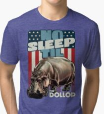 The Dollop - No Sleep Til Hippo (Clothing and Stickers) Tri-blend T-Shirt