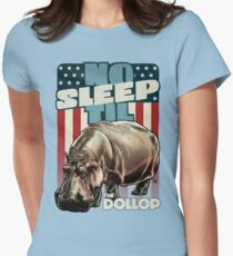 The Dollop - No Sleep Til Hippo (Clothing and Stickers) Women's Fitted T-Shirt